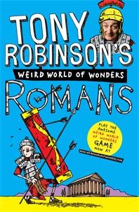 Tony Robinson's Weird World of Wonders! Romans
