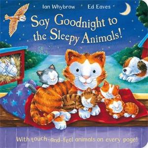 Say Goodnight to the Sleepy Animals!