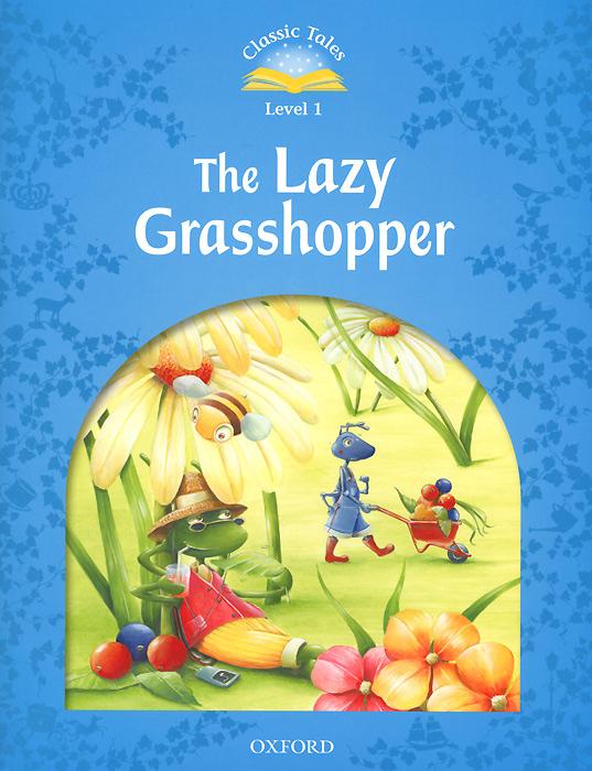 The Lazy Grasshopper: Level 1 (+ CD-ROM)