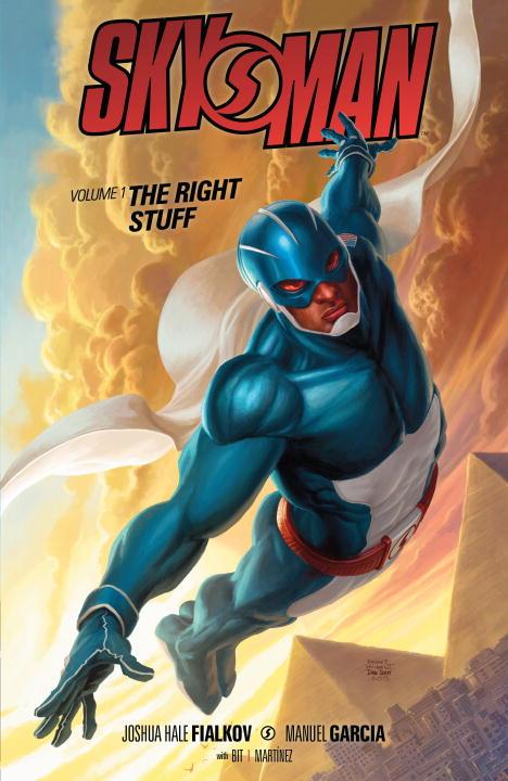 Skyman: Volume 1: The Right Stuff
