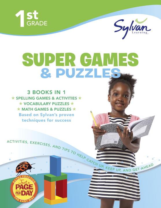 SYLVAN LEARNING 1ST GRADE GAMES PUZ(SUPR WKBK)