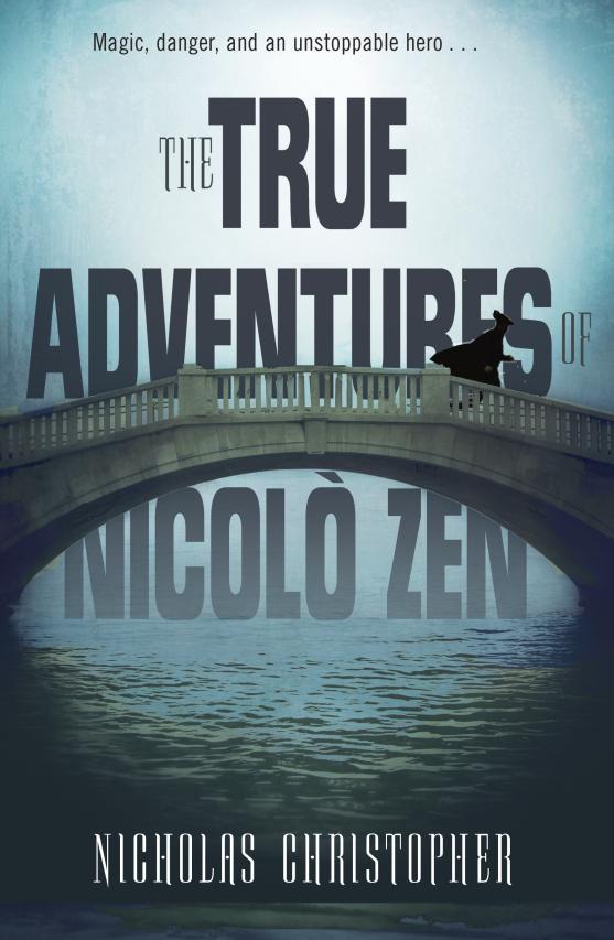 TRUE ADVENTURES OF NICOLO ZEN