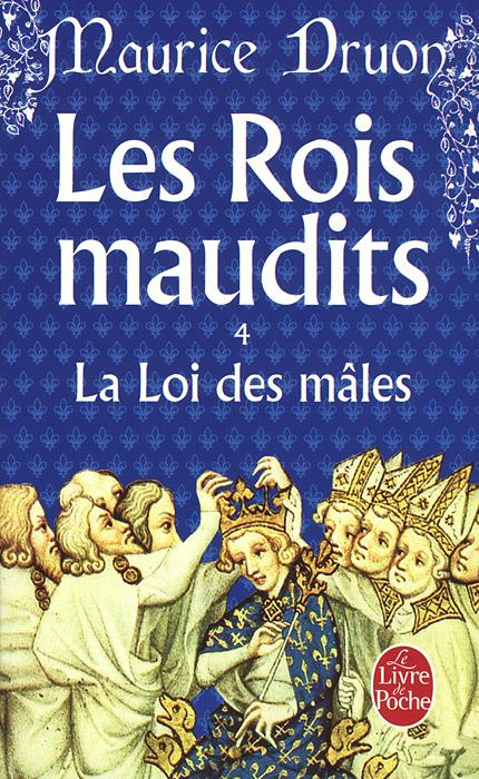 Les Rois Maudits 4: La Loi Des Males