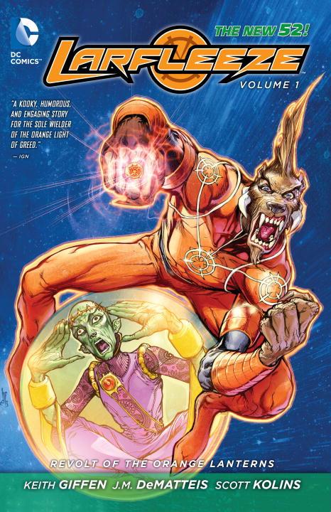 Larfleeze: Volume 1: Revolt of the Orange Lanterns