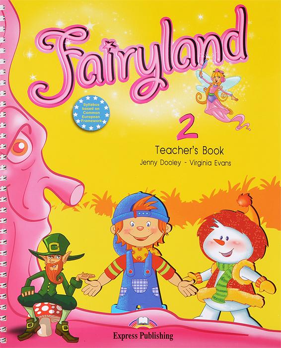 Fairyland 2: Teacher's Book (+ posters)