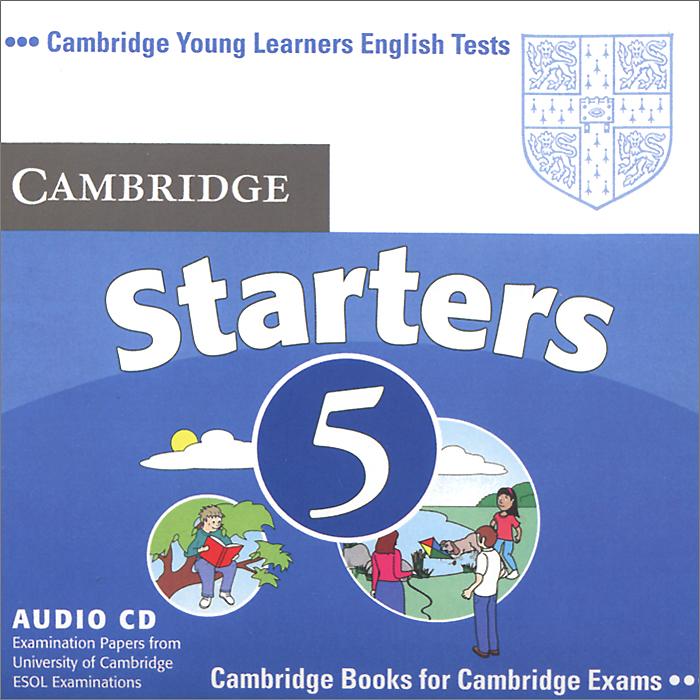 Cambridge English 5: Starters (аудиокурс на CD)
