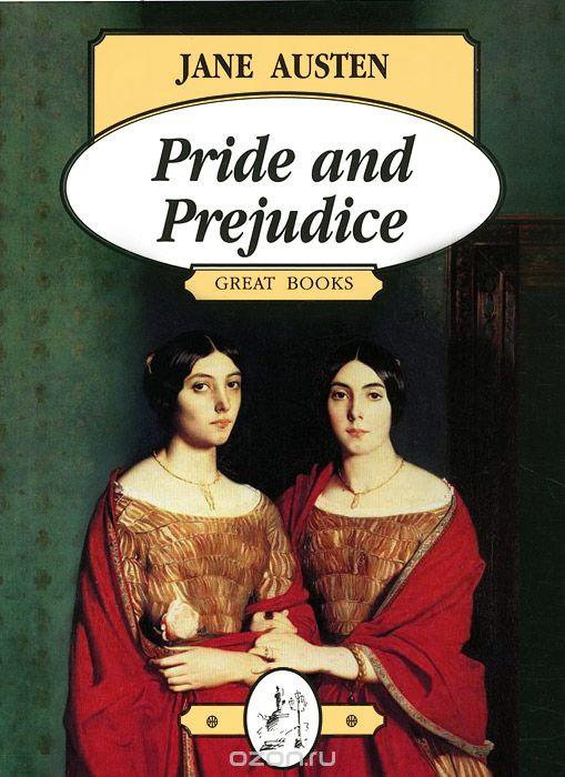 Pride and Prejudice / Гордость и предубеждение