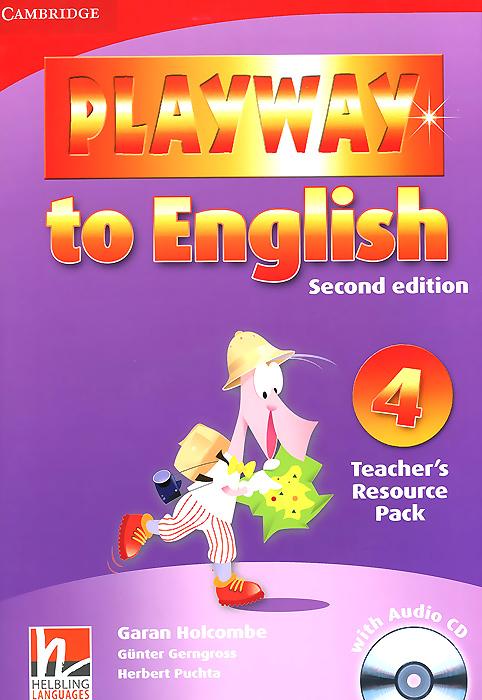 Garan Holcombe, Gunter Gerngross, Herbert Puchta Playway to English 4: Teacher's Resource Pack (+ CD)