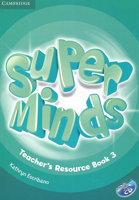 Garan Holcombe Super Minds 3: Teacher's Resource Book (+ CD-ROM)
