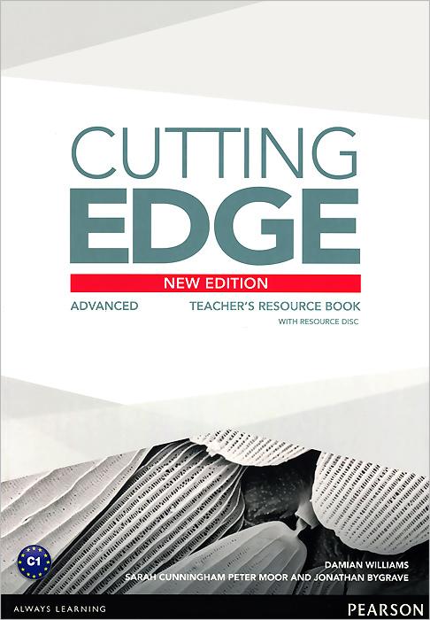 Damian Williams, Sarah Cunningham, Peter Moor, Jonathan Bygrave Cutting Edge: Advanced: Teacher's Resource Book (+ CD-ROM) others cunningham sarah moor peter cutting edge 3rd ed advanced trb cd