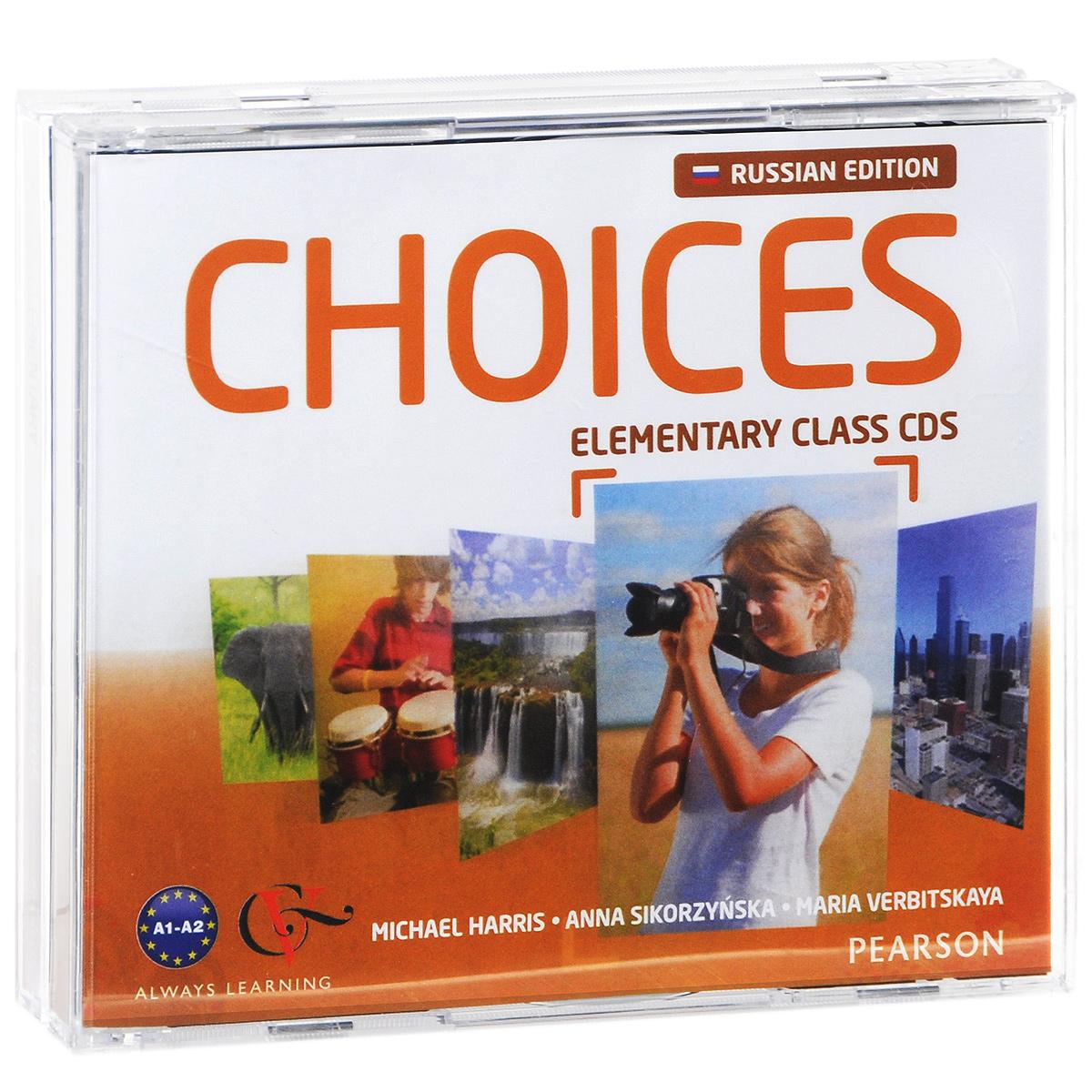 Michael Harris, Anna Sikorzynska, Maria Verbitskaya Choices: Elementary: Class CD's (аудиокурс на 4 CD)