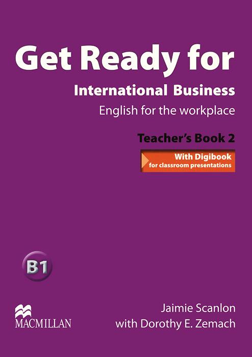 Get Ready for International Business: B1: Teacher's Book 2 (+ CD)