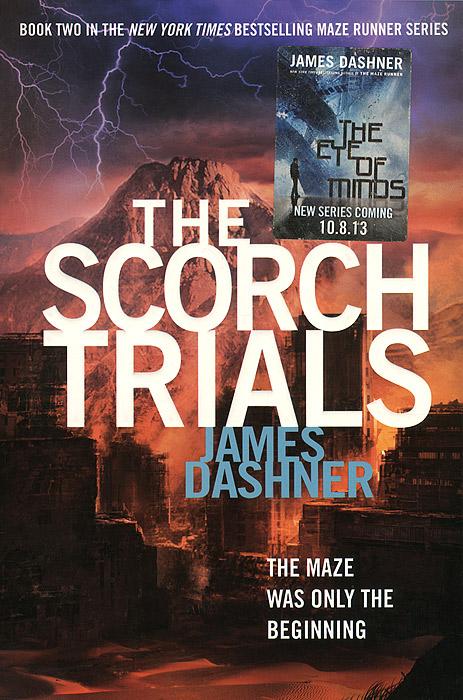 James Dashner The Scorch Trials наша мама натуральный комплекс экстрактов трав для купания младенцев череда 1000 мл наша мама