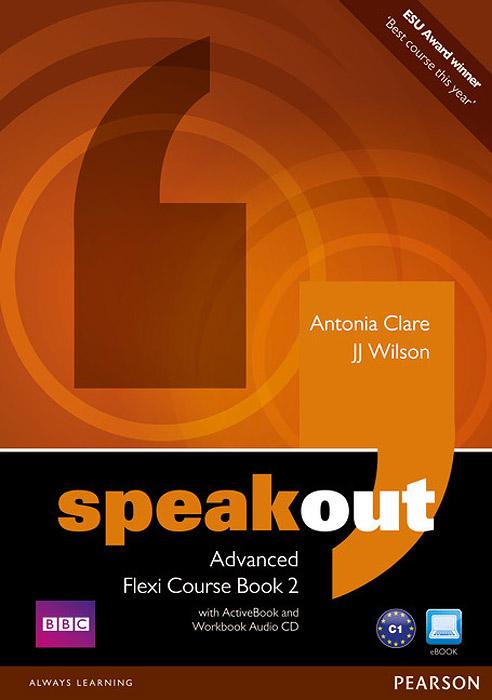 Speakout: Advanced: Flexi Course Book 2 (+ 2 CD-ROM)