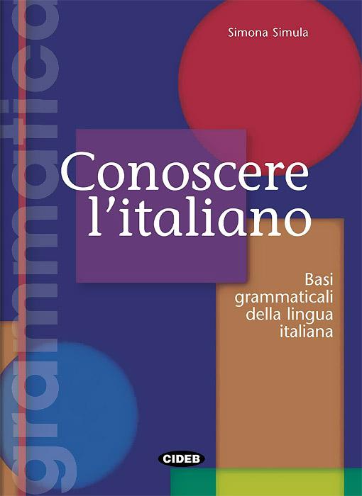 Conoscere L'italiano (Basi grammaticali dalla lingua italiana)