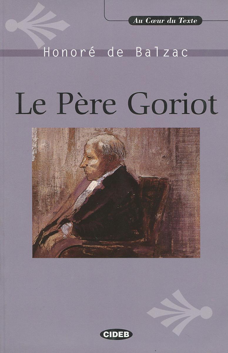 Le Pere Goriot (+ CD)