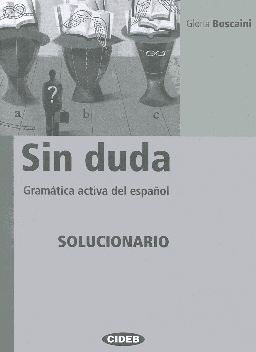 Sin duda: Gramatica activa del espanol: Solucionario