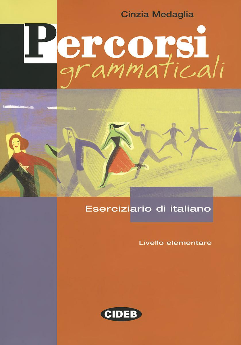 Percorsi Grammaticali (+ CD)
