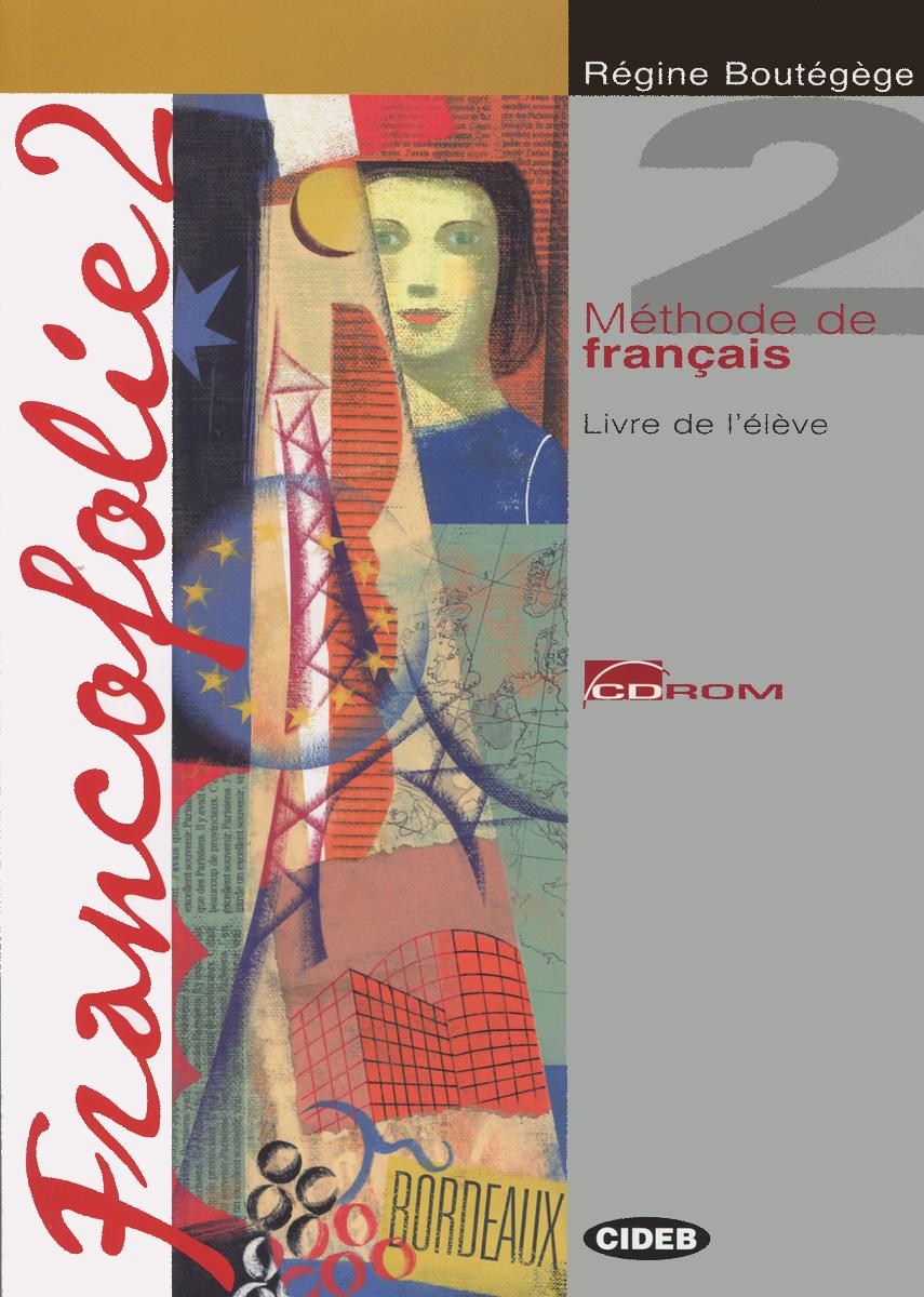 Francofolie 2: Livre de L'eleve (+ CD-ROM)