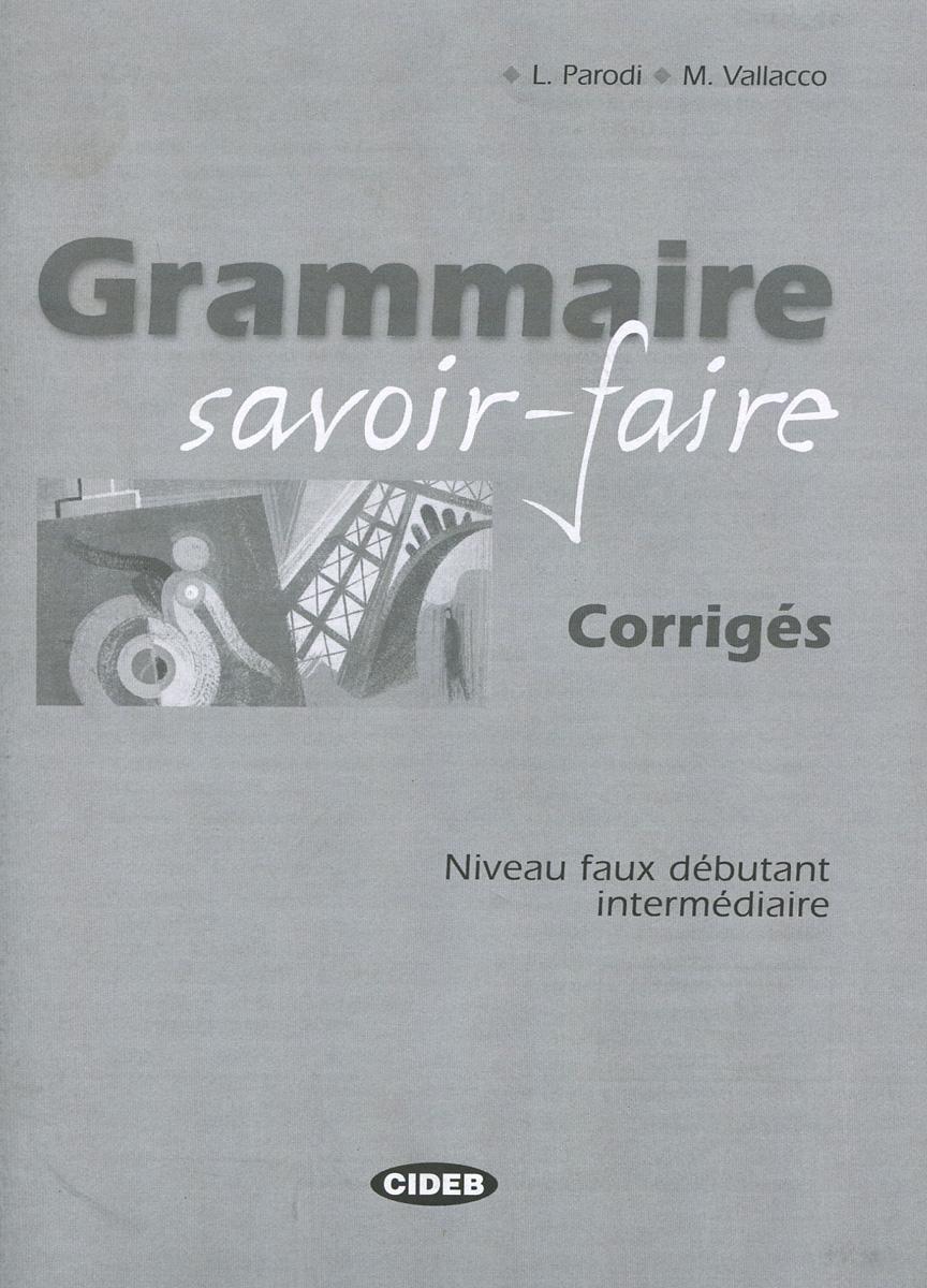 Grammaire savoir-faire: Corriges