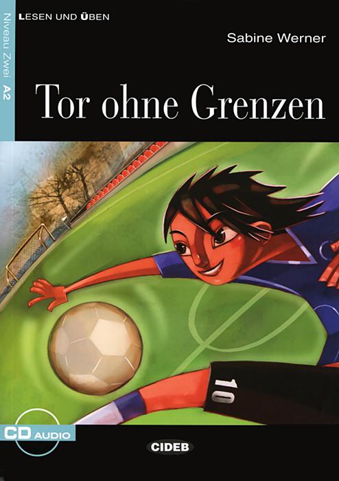 Tor ohne Grenzen: Nivel segundo A2 ( + CD)
