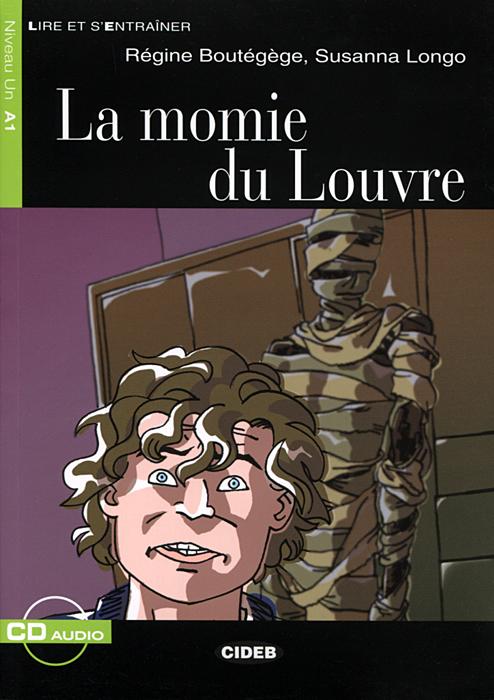 La momie du Louvre: Niveau un A1 (+ CD)
