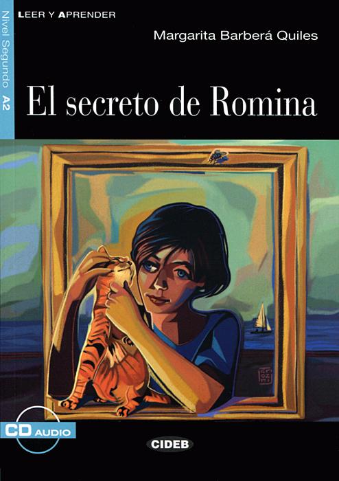 El Secreto De Romina: Nivel segundo A2 (+ CD)