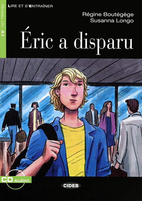 Eric A Disparu: A1 (+ CD)