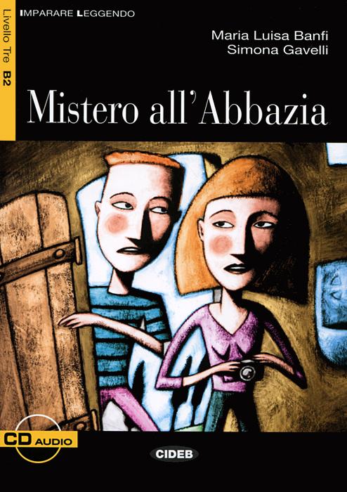 Mistero allAbbazia (+ CD)