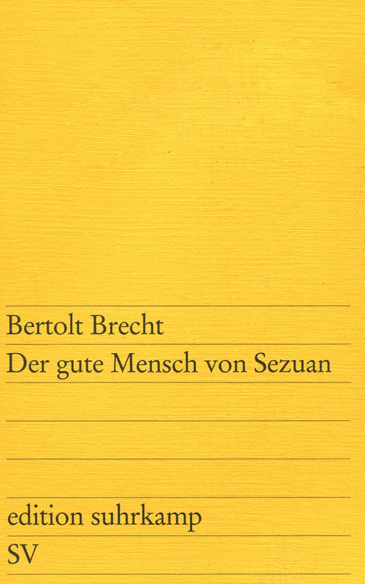 Berlot Brecht Der gute Mensch von Sezuan