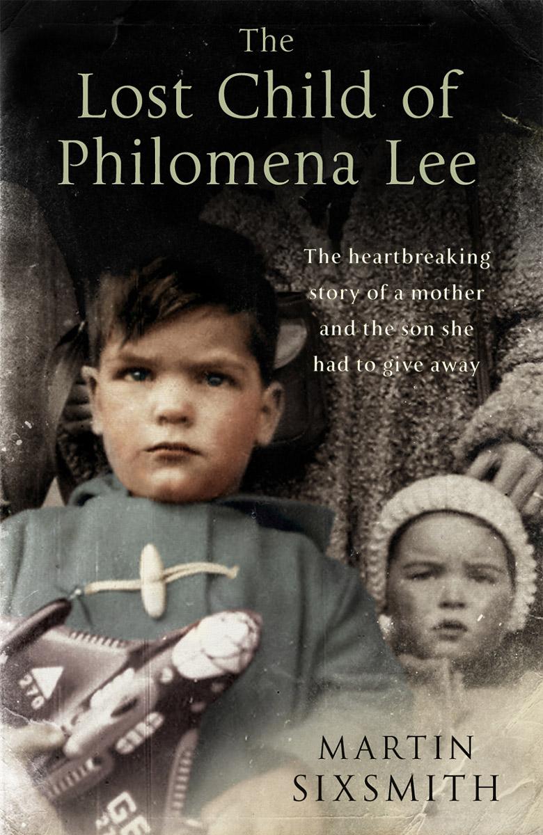 The Lost Child of Philomena Lee