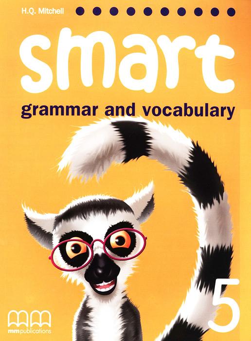 Smart: Grammar and Vocabulary 5