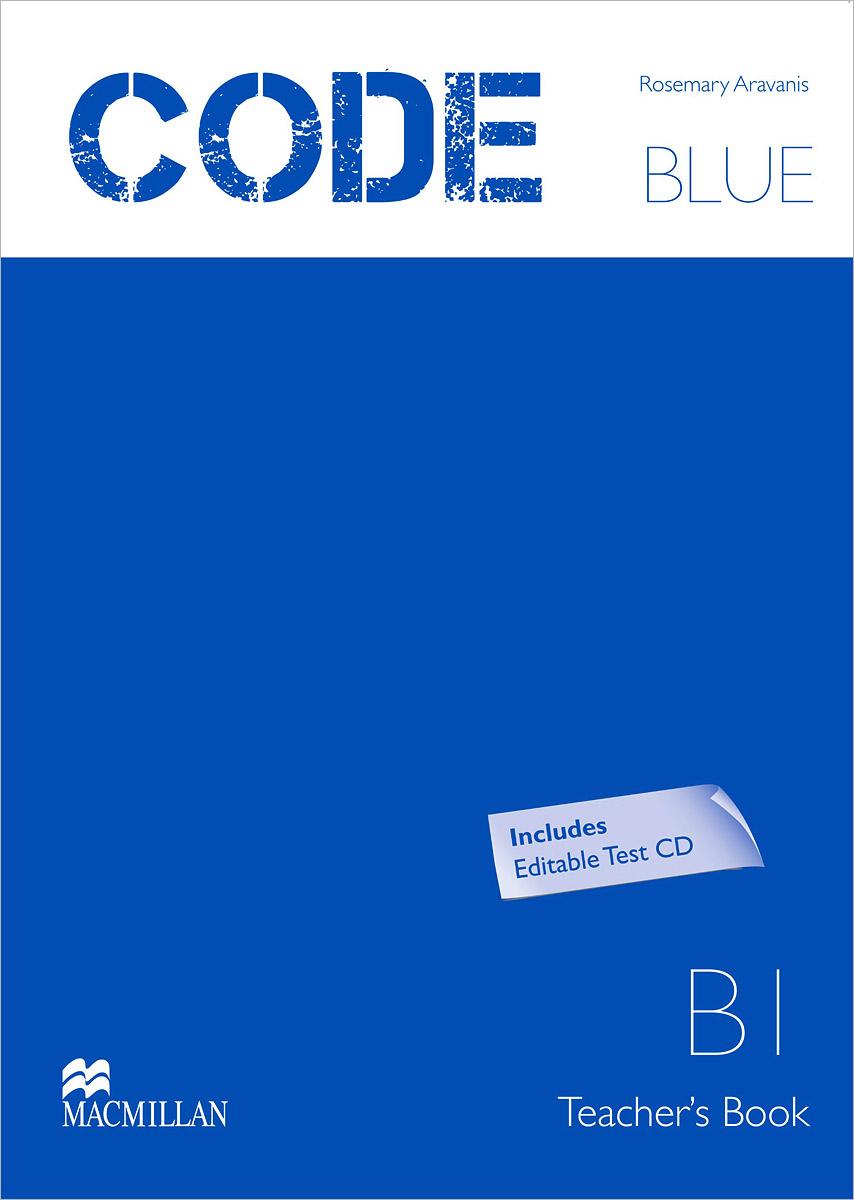 Code Blue B1: Teacher's Book (+ CD-ROM)