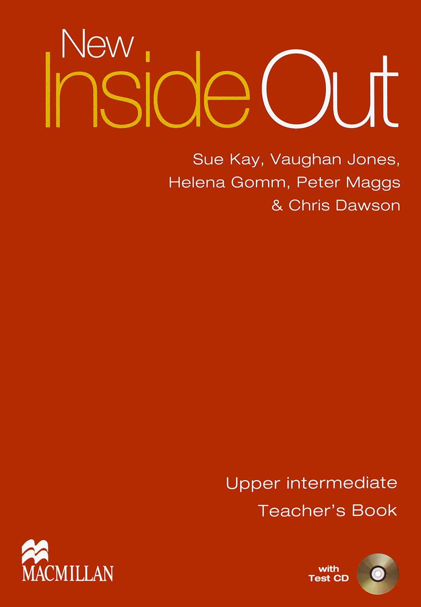 New Inside Out: Upper Intermediate: Teacher's Book (+ CD)