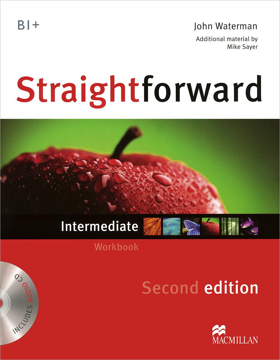 Straightforward B1+: Intermediate: Workbook (+ CD)