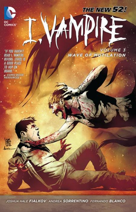 I, Vampire: Volume 3: Wave of Mutilation