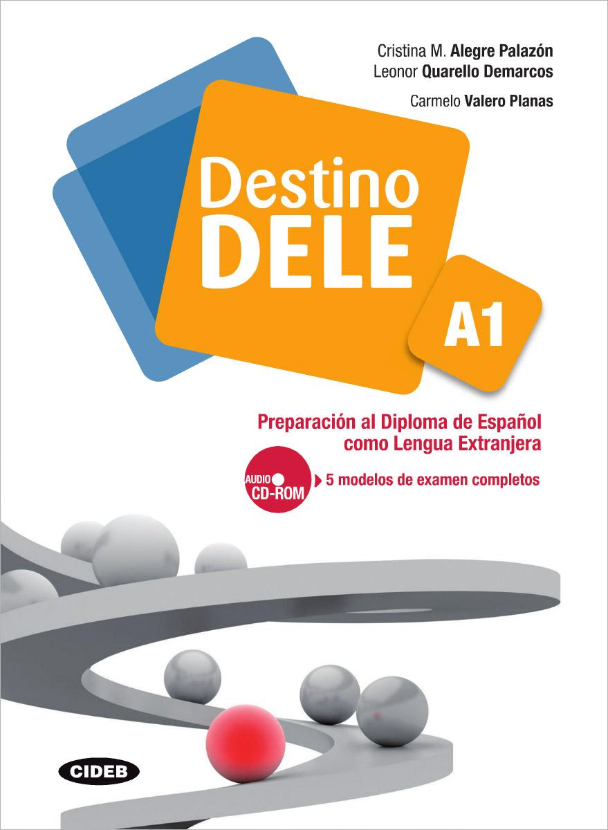 Es Destino DELE: A1 (+ CD-ROM)