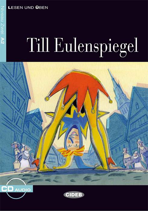 Till Eulenspiegel: Niveau Zwei А2 (+ CD)