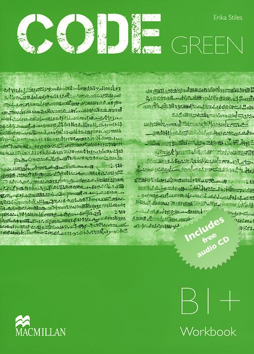 Code Green: Level B1+: Workbook (+ CD)