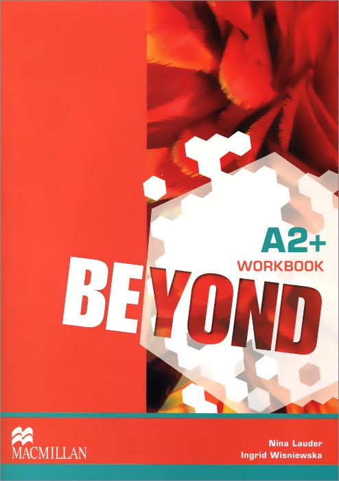 Beyond: Level A2+: Workbook