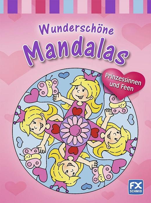 Wunderschone Mandalas: Prinzessinnen und Feen