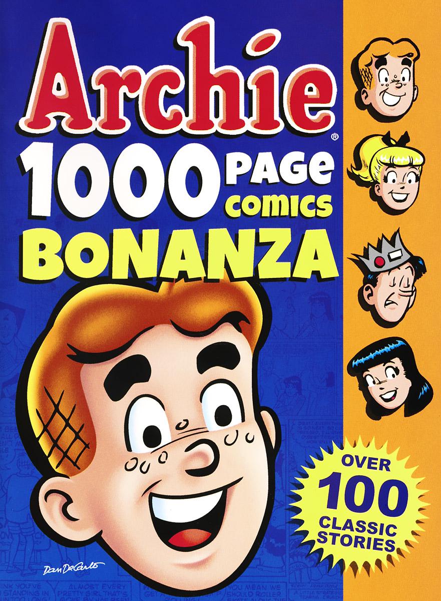 Archie: 1000 Page Comics: Bonanza