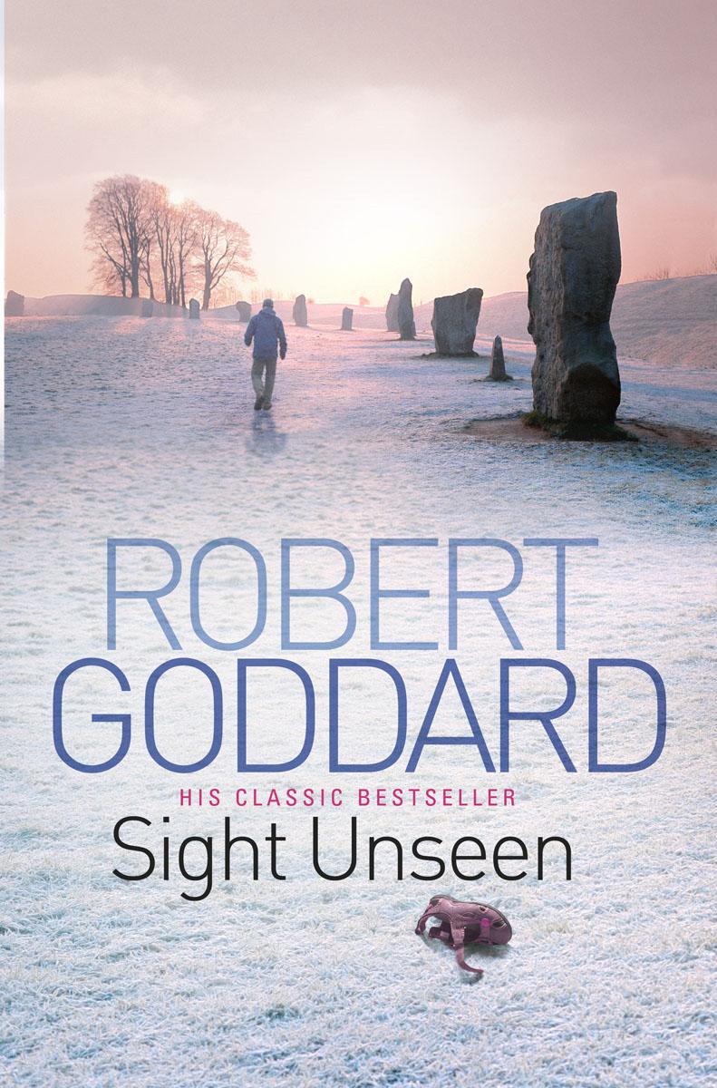 Goddard, Robert Sight Unseen