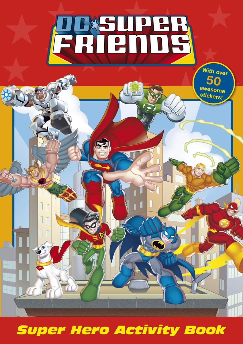 DC Super Friends: Super Hero Activity Book