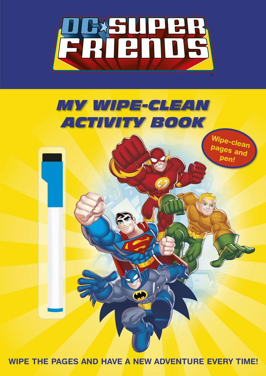 DC Super Friends: My Wipe-Clean Activity Book