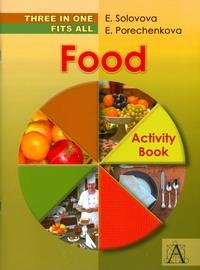 Food: Activity Book / Еда. Лексическая рабочая тетрадь