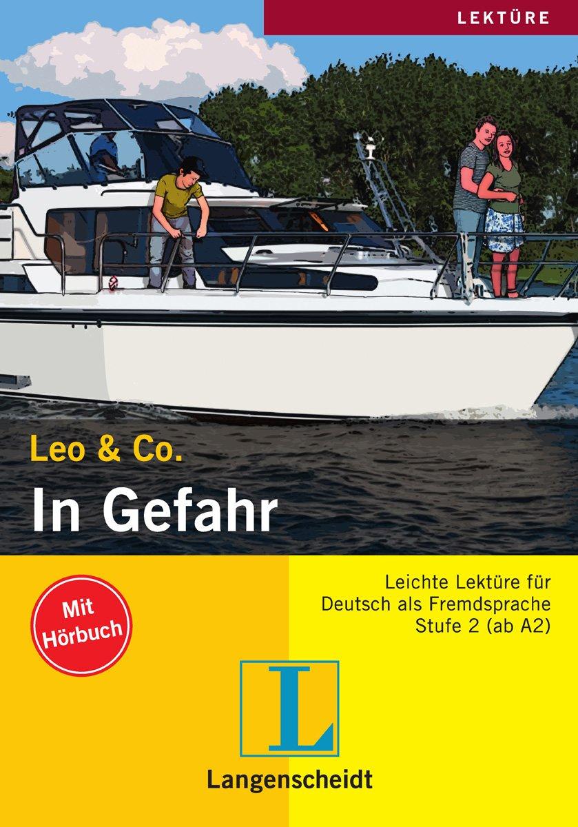 Leo & Co.: In Gefahr: Stufe 2 (+ CD)