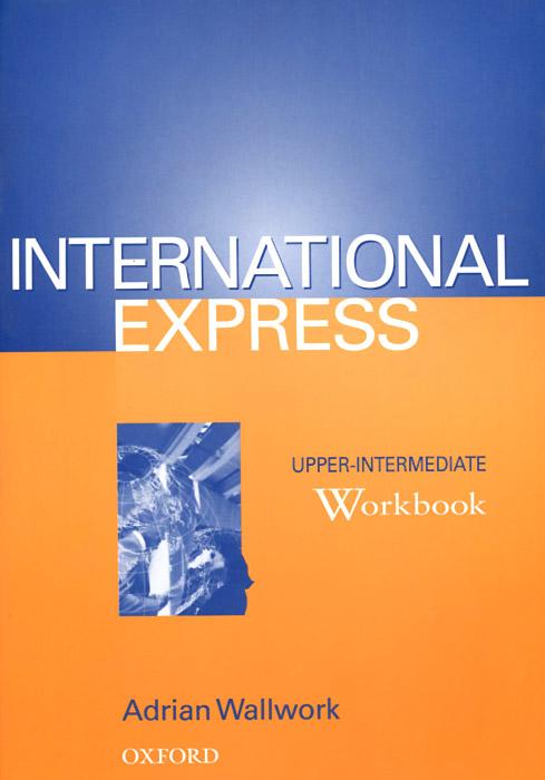International Express: Upper-intermediate: Workbook