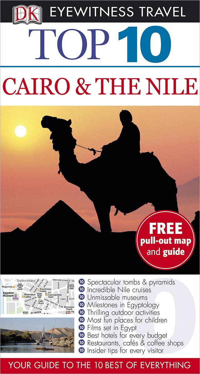 Cairo&the Nile: Top 10 (+карта)