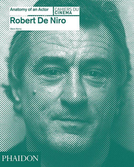 Robert De Niro: Anatomy of an Actor